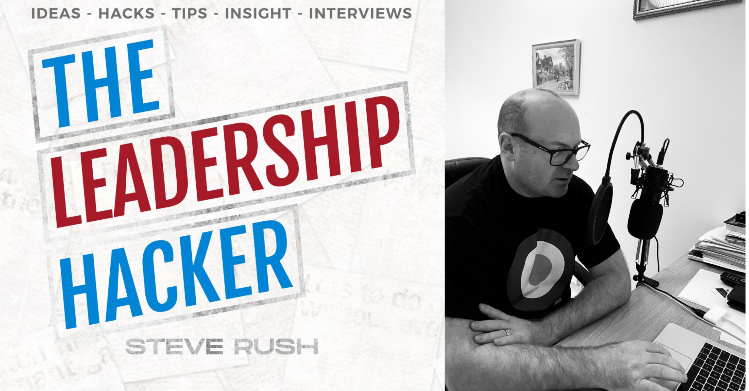 The Leadership Hacker Goes Live In March 2020